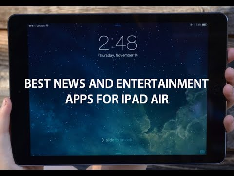 Best iPad Air Apps - News and Entertainment For iOS 7, 7.1 and 8
