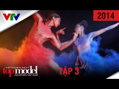 VIETNAM'S NEXT TOP MODEL 2014 | TẬP 3 | FULL HD