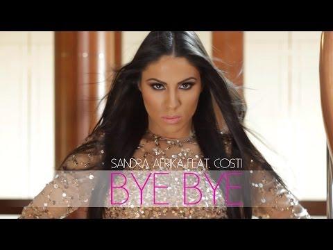 Sandra Afrika ft. Costi - Bye Bye
