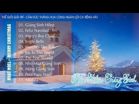 Liên Khúc Chào Mừng Giáng Sinh 2017 Hay Nhất | Nhạc Noel, Nhạc Xuân Hải Ngoại Hay Nhất