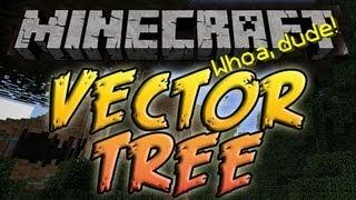 Minecraft Vector Tree Mod | Episode 1028