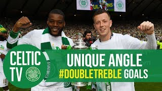Celtic FC - UNIQUE ANGLE: #DoubleTreble winning goals