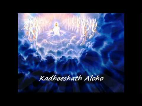 &quot;KADHEESHATH  ALOHO&quot; 4th  NIRAM (MODE) - SYRIAC LITURGICAL HYMN