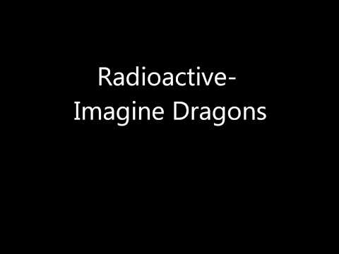 Radioactive-Imagine Dragons (Lyrics)