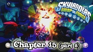 Let's Play Skylanders SWAP FORCE Chapter 15 KAOS
