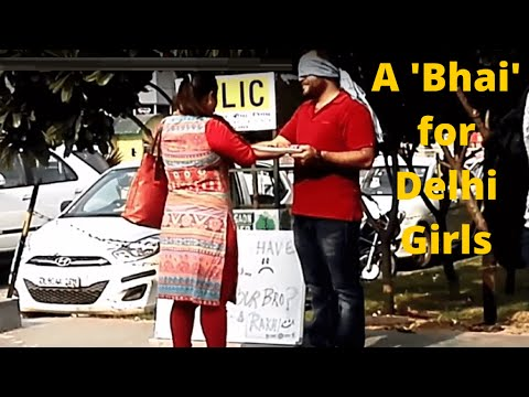 Hate to be called Bhai? Here is a Brother for all Delhi Girls | Being Human | Reaction to strangers