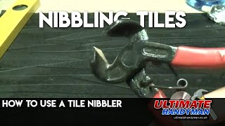 Tile nibblers