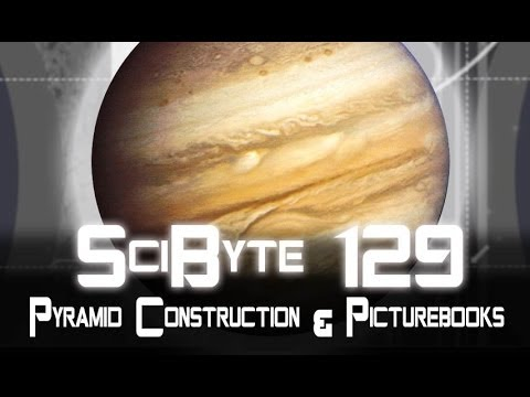 Pyramid Construction & Picturebooks | SciByte 129