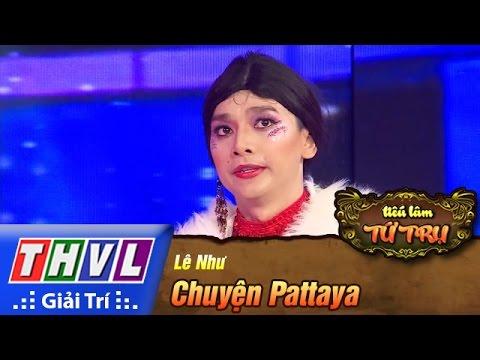 THVL   Tiếu lâm tứ trụ - Tập 6: Chuyện Pattaya - Phúc Zelo