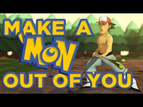 Make A 'Mon Out Of You (POKEMON MULAN PARODY)