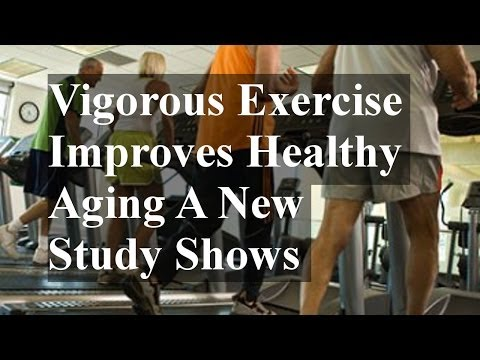 Vigorous Exercise and Healthy Aging: A New Study and Some Impressive Results
