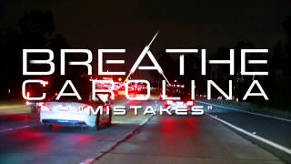 Breathe Carolina - Mistakes