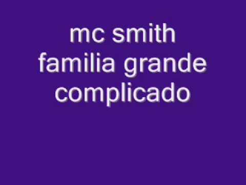 mc smith - familia grande complicada