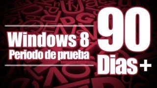 Windows 8 Windows 8 Periodo De Prueba REANUDAR 90 DIAS