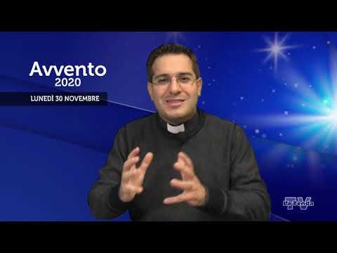 Avvento 2020 - Lunedì 30 novembre
