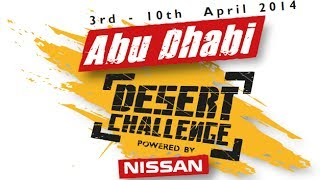 Abu Dhabi Desert Challenge 2014 Powered by Nissan - Promo