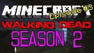 Minecraft: Walking Dead Survival | S2 | E3 | Oops