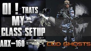 Call of Duty Ghosts -  ARX-160 YEP! MY CLASS SETUP