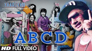 ABCD Yo Yo Honey Singh Video Song From Yaariyan