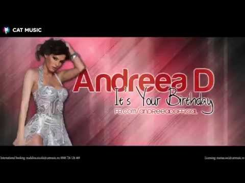 Andreea D. - It's Your Birthday (Official Single)