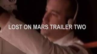 Lost On Mars Movie Trailer Science Fiction Mars Movie