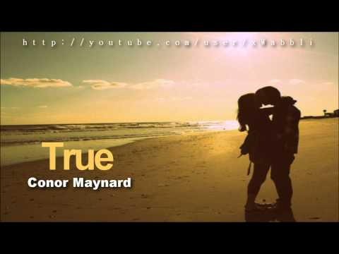 Conor Maynard - True [with Lyrics] *2O12*