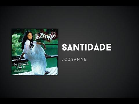 Jozyanne - Santidade