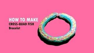 Magic Loom Rainbow Loom How To Make: Cross-Quad Fish