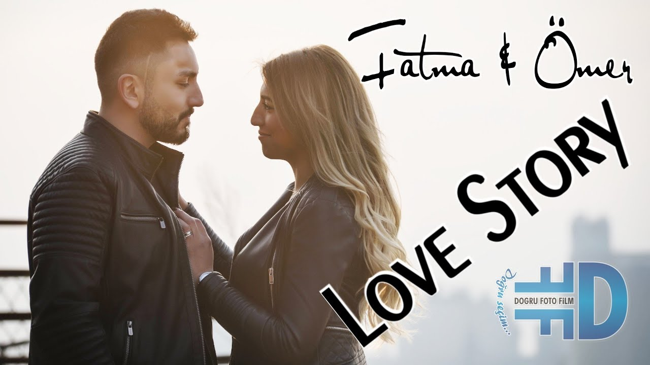 Fatma & Ömer - LOVE STORY