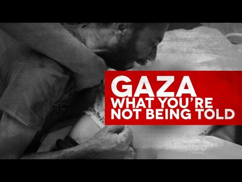 The Gaza Bombardment - What You're Not Being Told