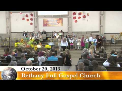 Bethany Full Gospel Church - October 20, 2013