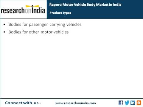 India Market Research Report : Motor vehicle body market in india