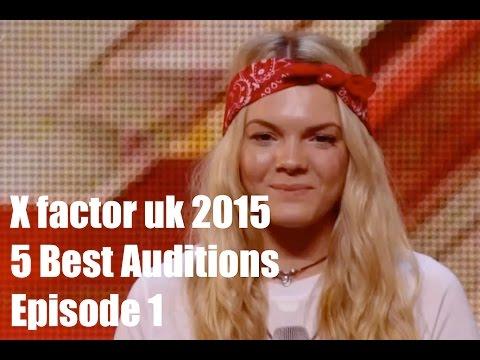 x factor uk 2015 auditions week 1 full episode recap X  5 Best Auditions