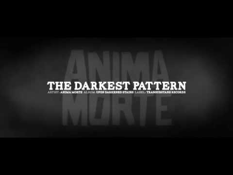 Anima Morte - Upon Darkened Stains