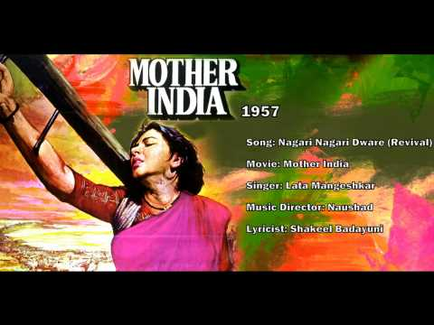 Nagari Nagari Dwaare (Revival) - Mother India (1957) - Lata Mangeshkar - Naushad