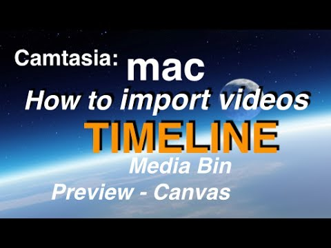 Camtasia 2 Mac Tutorial Part III: How to Import Videos & Use The Timeline, Media & Preview