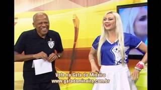 Conhe�a detalhes da representante do URT no Gata do Mineiro