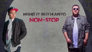 Mishø ft. Billy Hlapeto - Non-Stop (Official Video)
