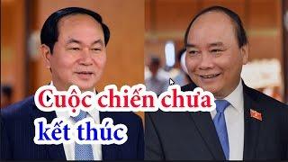 Trần Đại Quang lo sợ Nguyễn Xuân Phúc hại giống Nguyễn Bá Thanh vì cái ghế Tổng bí thư [108Tv]