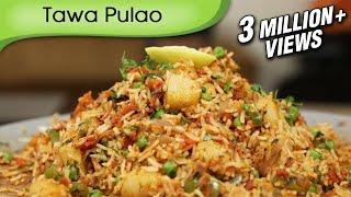 Tawa Pulao - Indian Rice Variety - Spicy Maincourse Rice Recipe