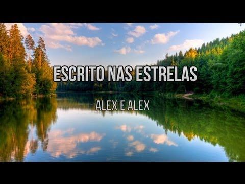 Escrito nas estrelas -  Alex e Alex (Playback e Legendado)