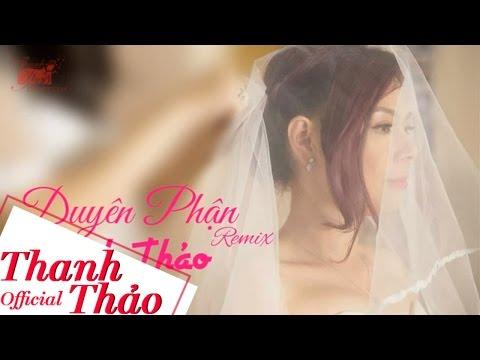 Duyên Phận Remix | Thanh Thảo | Official Audio