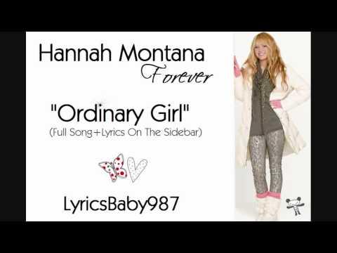Ordinary Girl by Hannah Montana Full Song With Lyrics ...