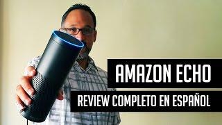 Amazon Echo: Review completo en español