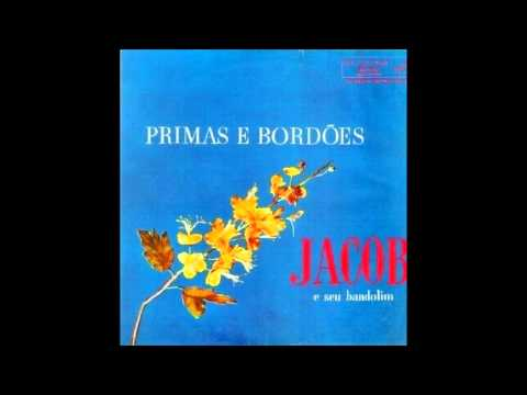 Jacob do Bandolim - Araponga