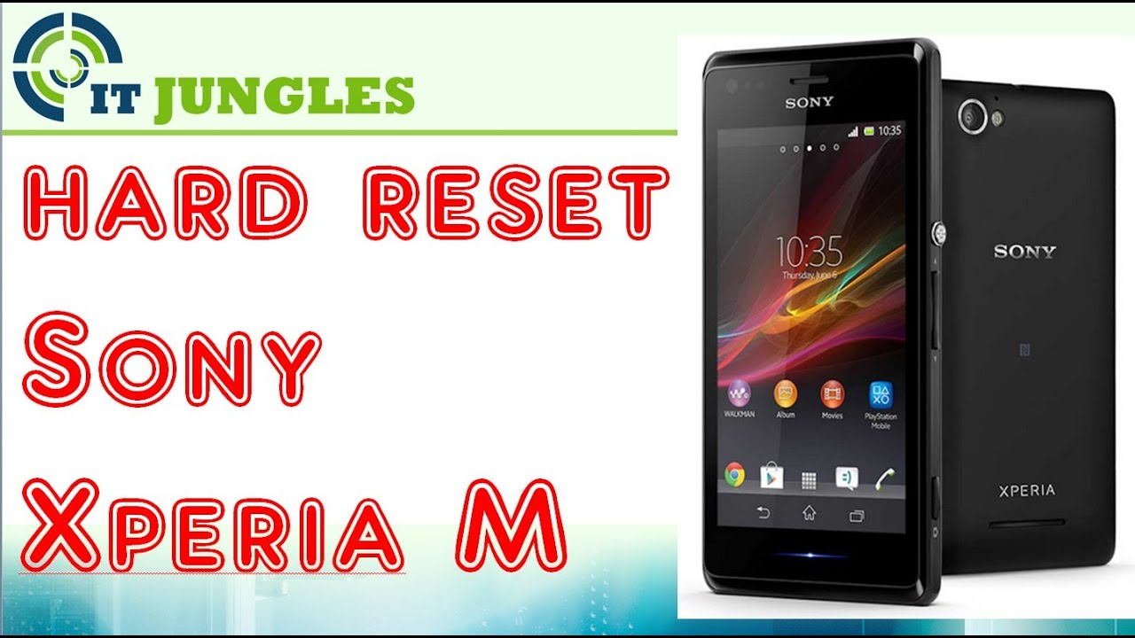 Hard Reset for Sony Xperia M