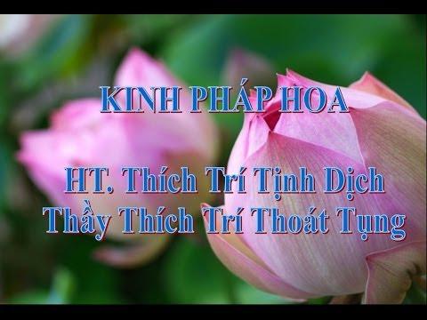 KINH PHÁP HOA - 1/2 Thích Trí Thoát Tụng