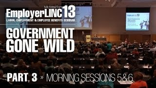 EmployerLINC2013: Government Gone Wild (Part 3)