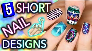 5 Easy Nail Art Designs for SHORT NAILS (Holosexuals) | PART #1