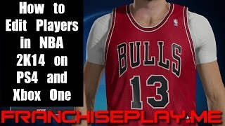 NBA 2K14 PS4 How To Edit Players